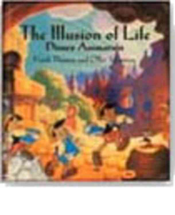 The Illusion of Life By Thomas, Frank/ Johnston, Ollie